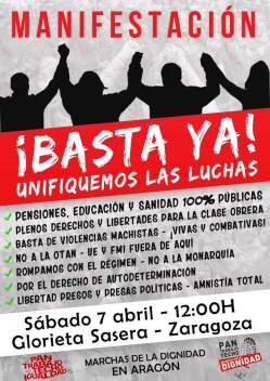 ¡BASTA YA! ¡UNIFIQUEMOS LAS LUCHAS! Manifestación 7 de Abril. Zaragoza.