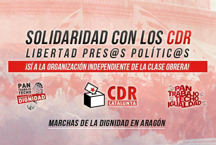 MARCHAS DE LA DIGNIDAD EN ARAGÓN CON LOS  CDR – COMUNICADO DEAPOYO