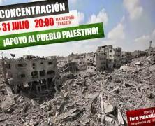 CONCENTRACIÓN EN APOYO A GAZA. JUEVES 31 DE JULIO 20H PZA. ESPAÑA, ZARAGOZA