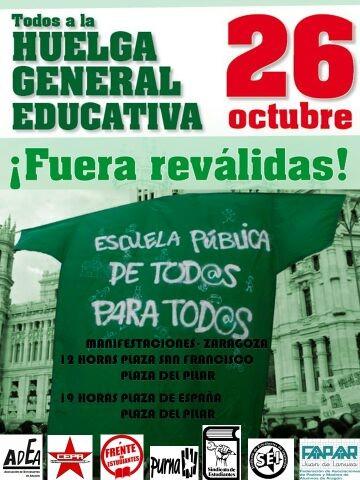 ¡ FUERA REVÁLIDAS! HUELGA GENERAL EDUCATIVA, 26 DE OCTUBRE.