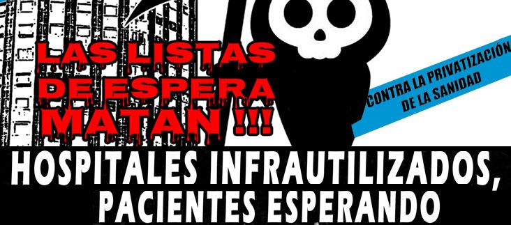 SANIDAD. Jornada de lucha estatal, 25 de Enero, Zaragoza, 19:00 h. LAS LISTAS DE ESPERA MATAN.