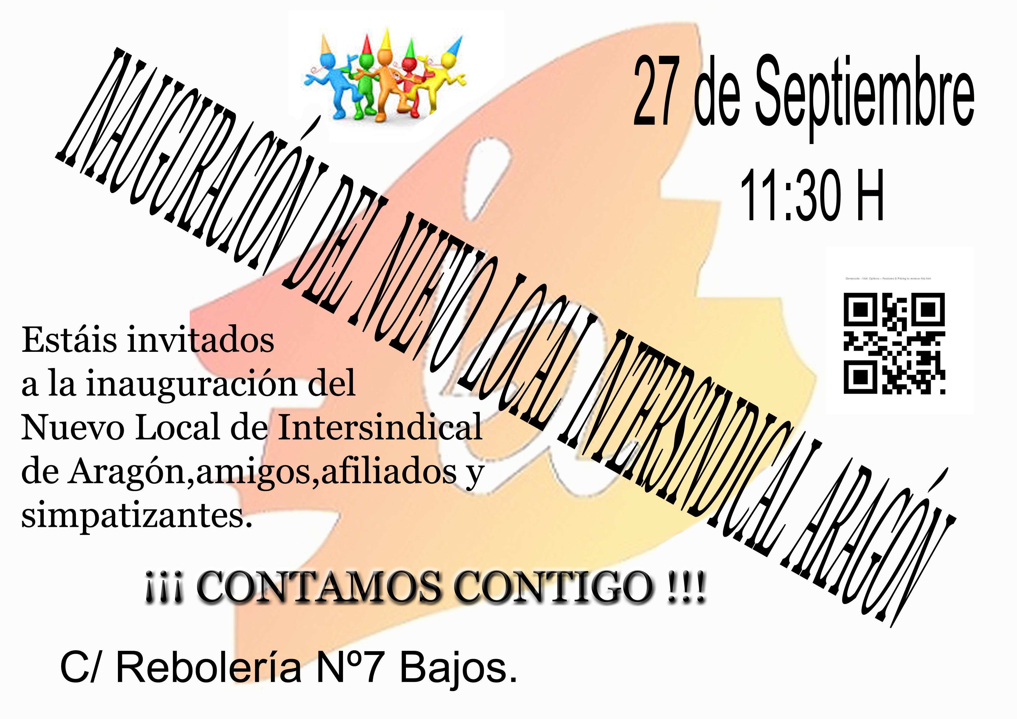 INTERSINDICAL DE ARAGON (IA), INAUGURACIÓN, NUEVO LOCAL, NUEVA ANDADURA…..