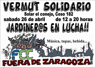 Vermut solidario jardineros en lucha. FCC fuera de Zaragoza