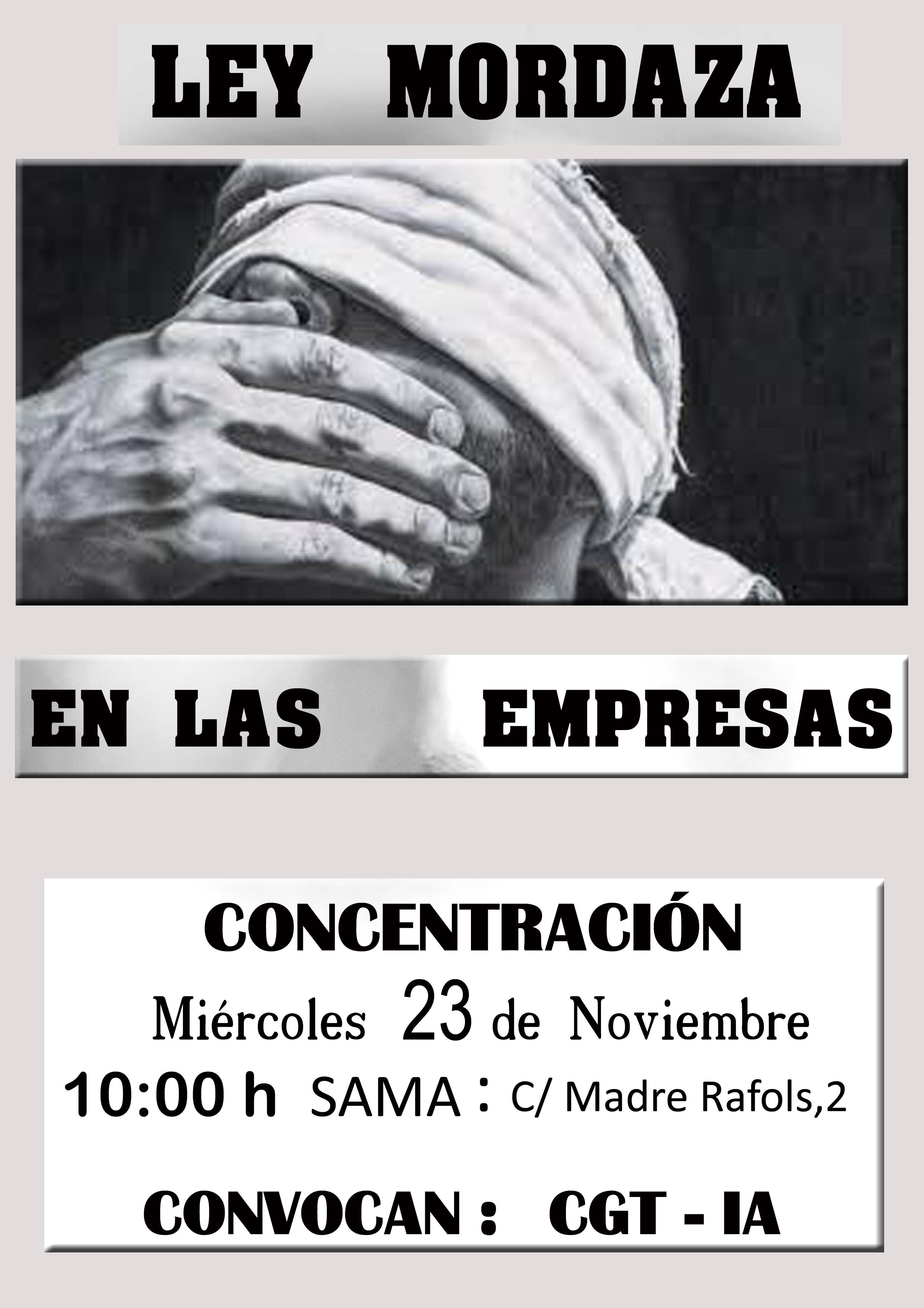 LEY MORDAZA EN LAS EMPRESAS. Concentración miércoles 23 de Noviembre en el SAMA.