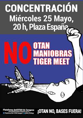 Concentración Contra las Maniobras Tiger Meet en Zaragoza. Miércoles 25 de mayo, 20 h, Plaza de España