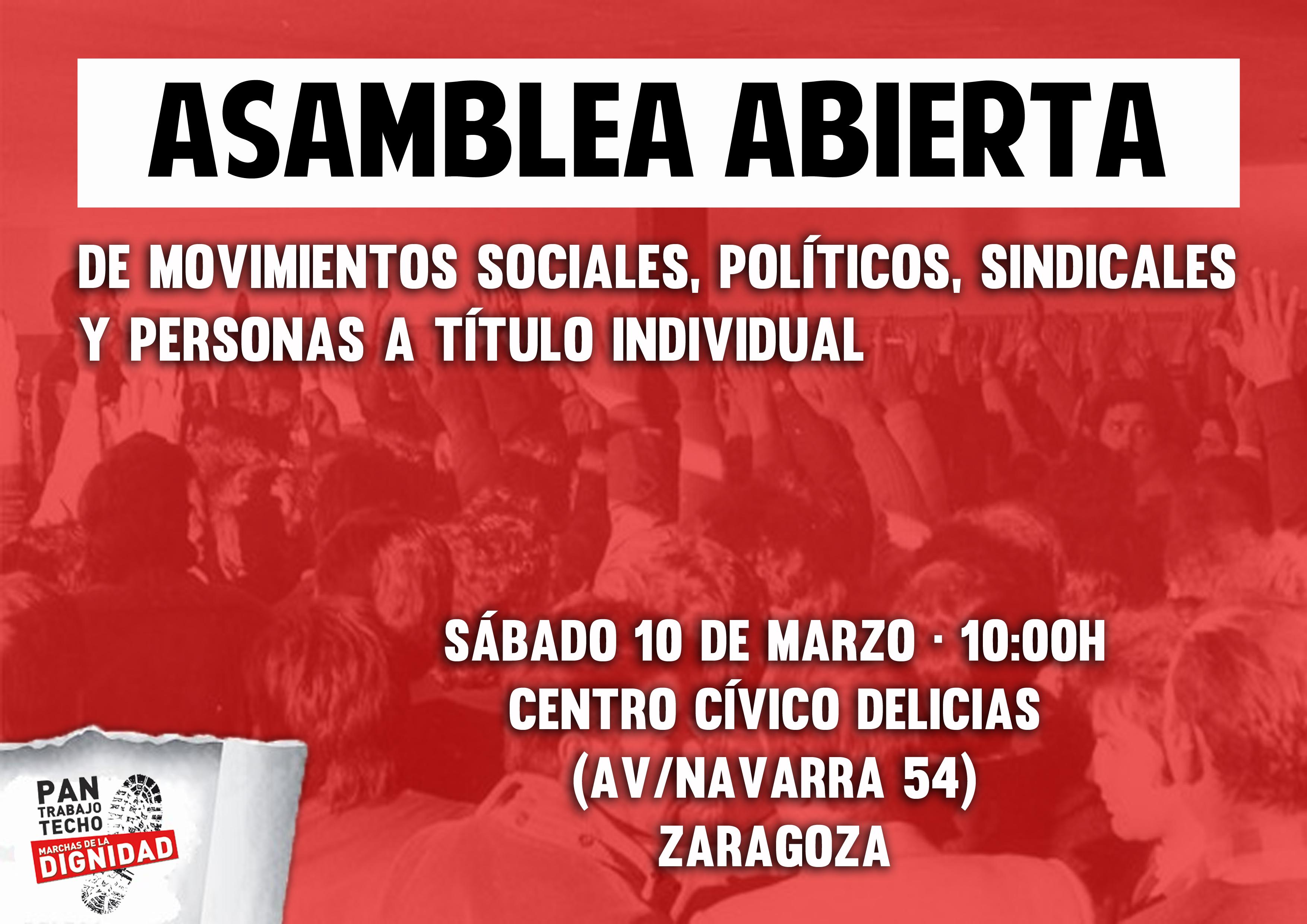(Marchas Aragón).¡BASTA YA! Unifiquemos las luchas para conquistar  plenos derechos sociales y laborales. Asamblea Abierta 10 de Marzo enZaragoza