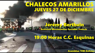 Charla Chalecos Amarillos. 27D en Zaragoza. Jérémy Berthuin