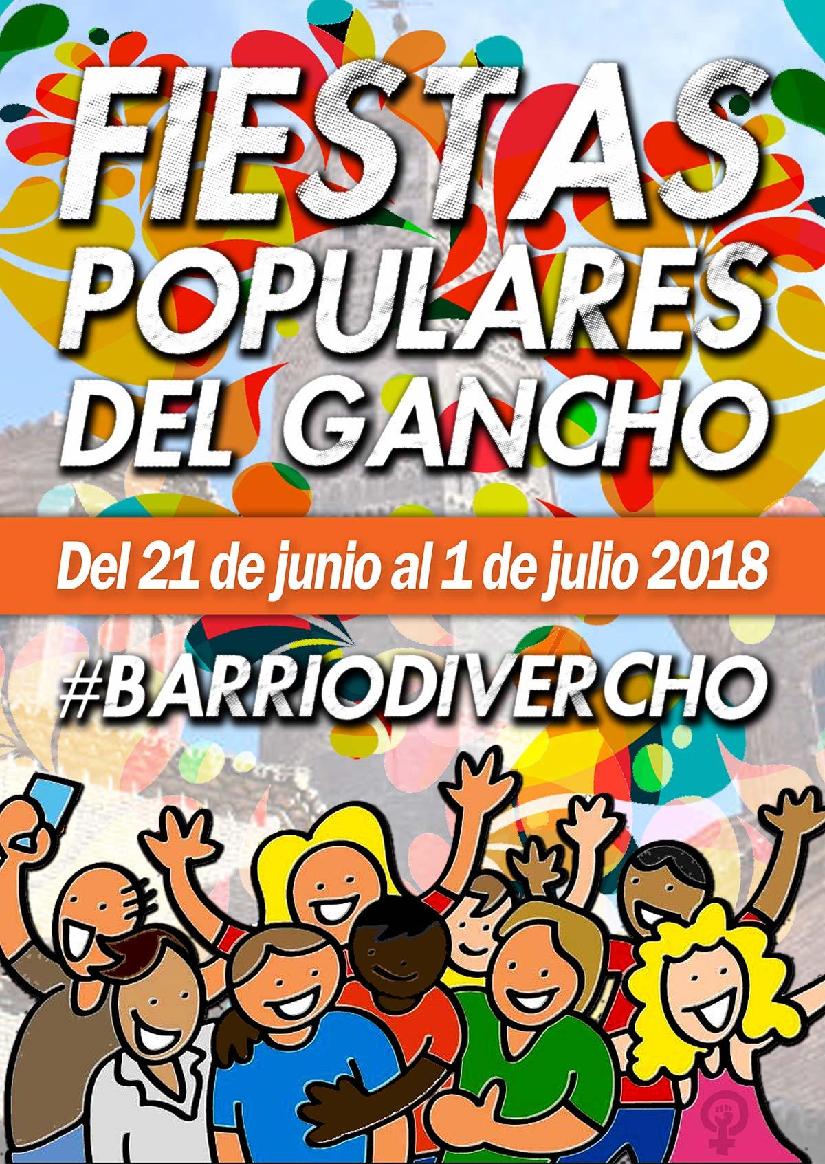 Fiestas Populares del Gancho 2018 #BarrioDivercho