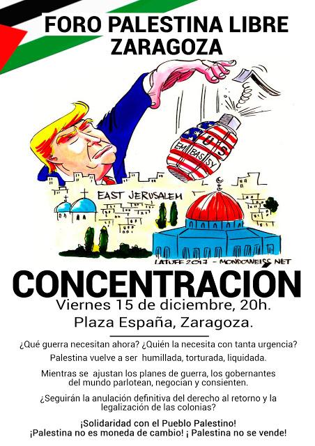¡CONCENTRACIÓN! – VIERNES 15-D Zaragoza. ¡¡Palestina libre!!