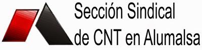 LA SECCIÓN SINDICAL DE LA CNT Y EL COMITÉ DE EMPRESA CONVOCAN HUELGA INDEFINIDA EN ALUMALSA