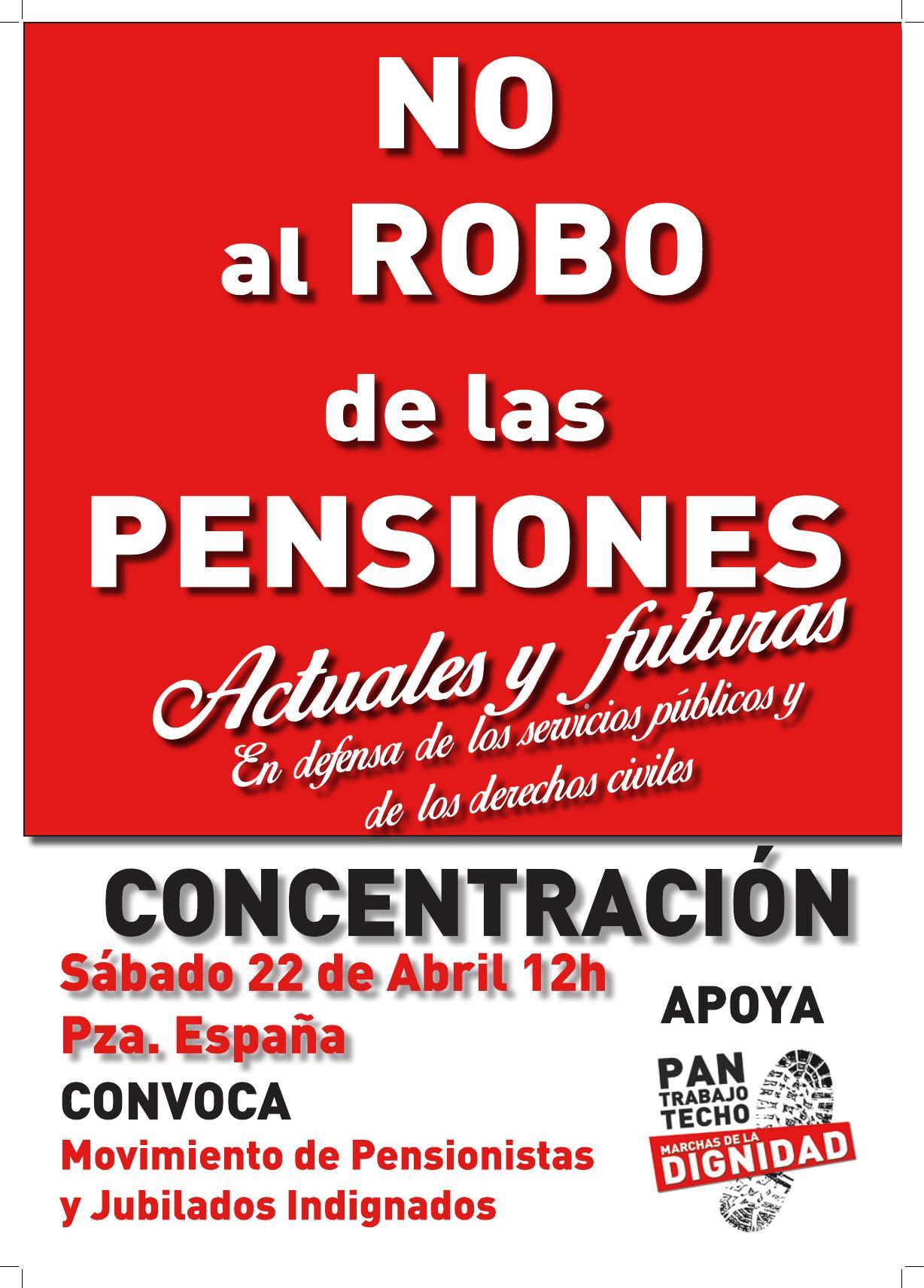 Concentración en Zaragoza. NO AL ROBO DE LAS PENSIONES, ACTUALES Y FUTURAS