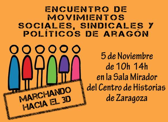 Encuentro en Zaragoza de movimientos, sociales, sindicales y políticos de Aragón, para la preparación de una gran movilización el 3 de Diciembre.