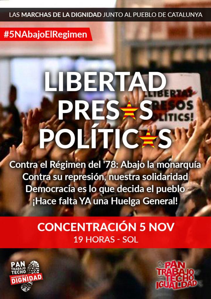 Marchas de la Dignidad. Madrid, 5-N, 19 horas, Sol: Concentración por la libertad de los presos políticos!