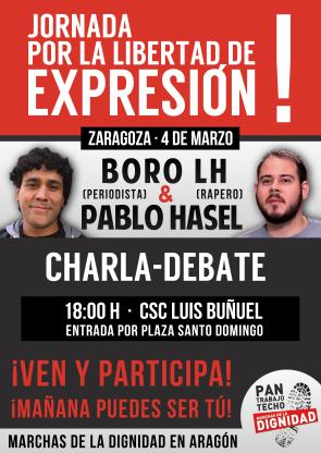 (Marchas de la Dignidad Aragón). Charla-debate por la libertad de expresión. Con Boro,  (periodista) y Pablo Hasel (rapero)