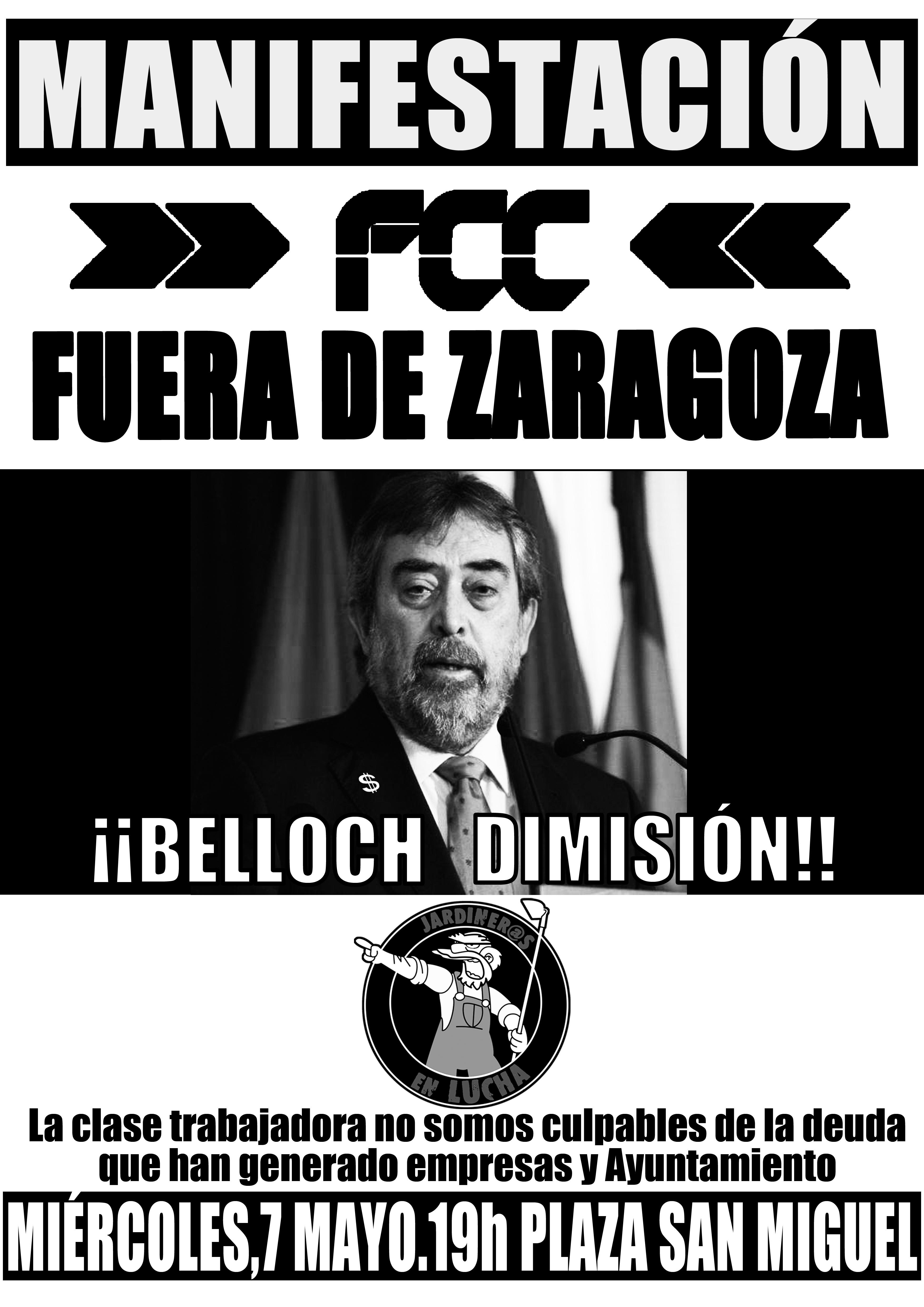 Manifestacion FCC en Zaragoza, miércoles  7 Mayo, 19 h, en Plz. San Miguel