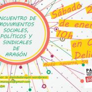 Primer Encuentro de movimientos sociales, sindicales y políticos de Aragón de 2017. Preparación de Gran Movilización el 25F.