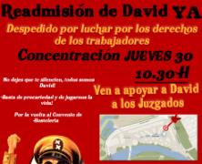 POR LA READMISION INMEDIATA DE DAVID! BASTA YA DE REPRESION SINDICAL!