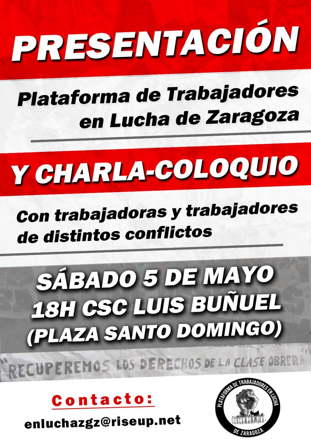 Presentación Plataforma de Trabajadores en Lucha de Zaragoza. Sábado 5 de Mayo