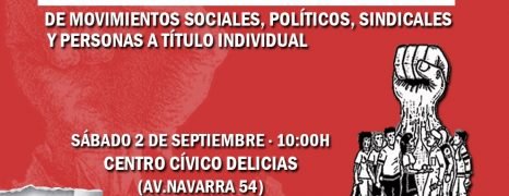 ASAMBLEA ABIERTA DE MOVIMIENTOS SOCIALES, POLÍTICOS SINDICALES Y PERSONAS A TITULO INDIVIDUAL 02 de septiembre de 2017 Zaragoza