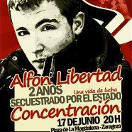 Concentración en Zaragoza. ¡¡Alfón Libertad!! Sábado 17, 20:00 h. ¡¡Libertad, libertad, a los presos por luchar!!