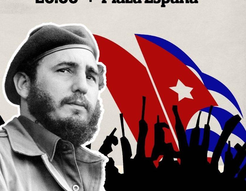 ¡HASTA SIEMPRE, COMANDANTE! Concentración en Zaragoza, Domingo 27 de Noviembre