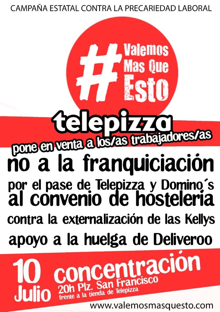 Concentración en Telepizza Zaragoza lunes 10 de Julio. Trabajador@s de Telepizza Zaragoza en Venta. ¡Quieren franquiciartodo!