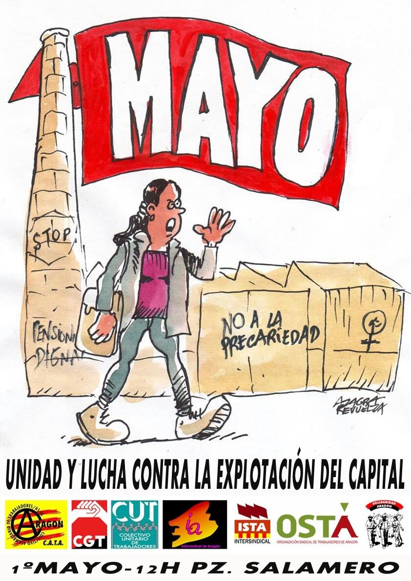 1º DE MAYO 2018. UNIDAD Y LUCHACONTRA LA EXPLOTACIÓN DEL CAPITAL