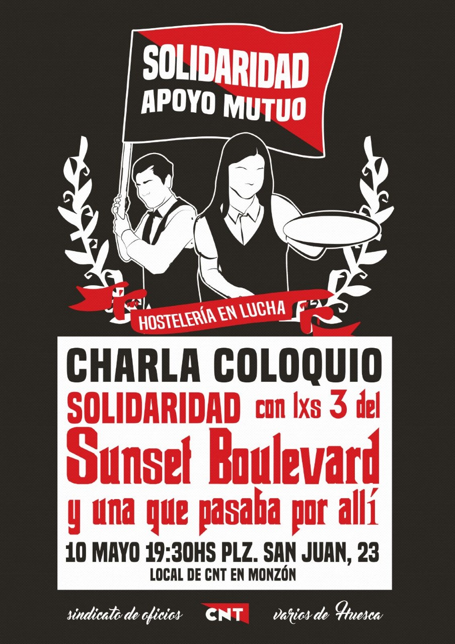Charla coloquio 10 de Mayo en Huesca. Contra la represión a » Lxs 3 del Sunset Boulevard y una que pasaba por allí»