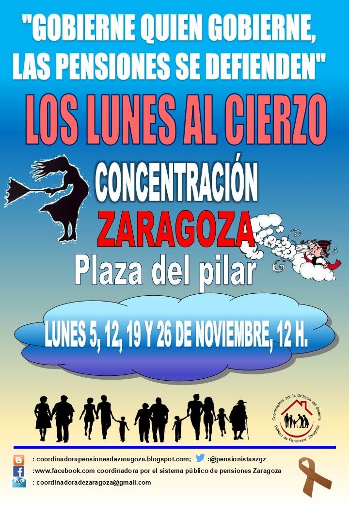 Gobierne quien gobierne, las pensiones se defienden. Lunes al Cierzo, concentración 12:00 h en Plaza del Pilar.
