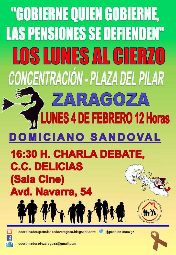 Zaragoza. Pensiones. 4 de Febrero, Lunes al Cierzo y Charla Debate.