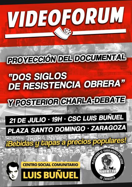 La Plataforma de Trabajadores presenta en el CSC Luis Buñuel dentro del ciclo de videoforums el documental 'Dos siglos de Resistencia Obrera'